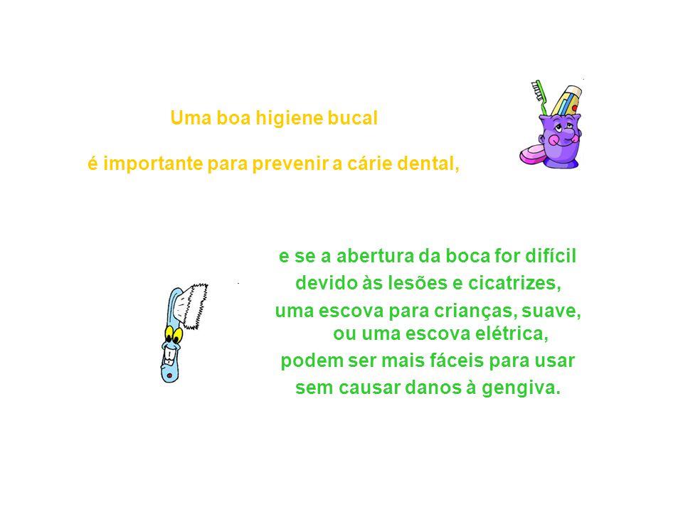 Uma boa higiene bucal é importante para prevenir a cárie dental,
