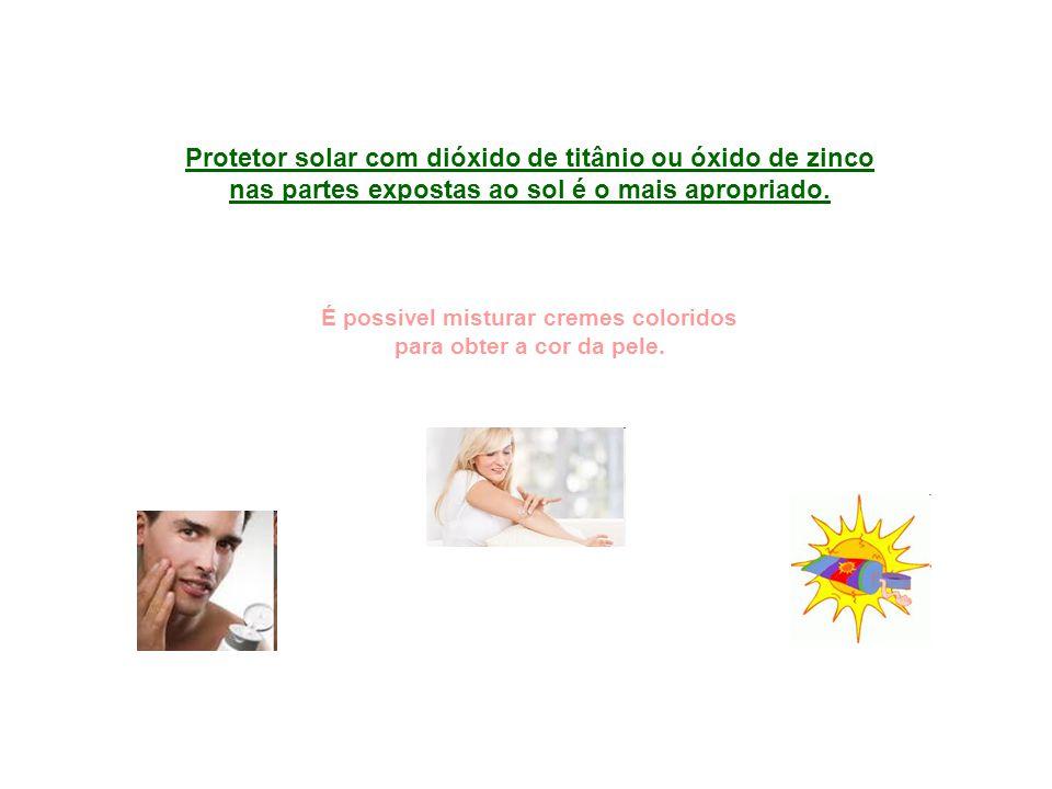 Protetor solar com dióxido de titânio ou óxido de zinco nas partes expostas ao sol é o mais apropriado.