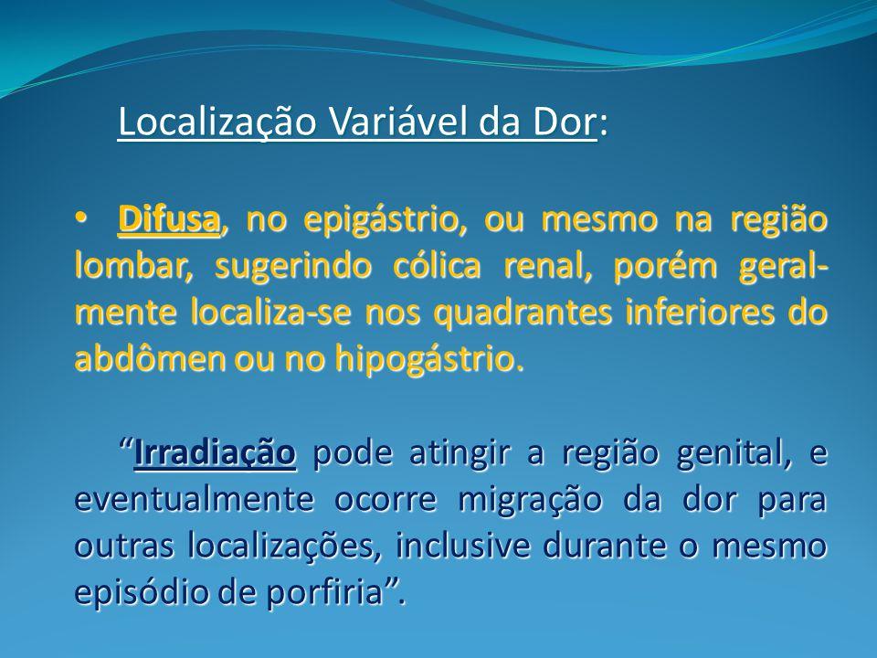 Localização Variável da Dor: