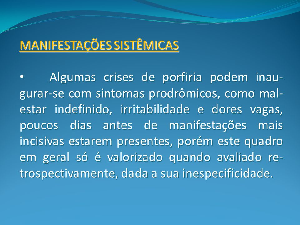 MANIFESTAÇÕES SISTÊMICAS