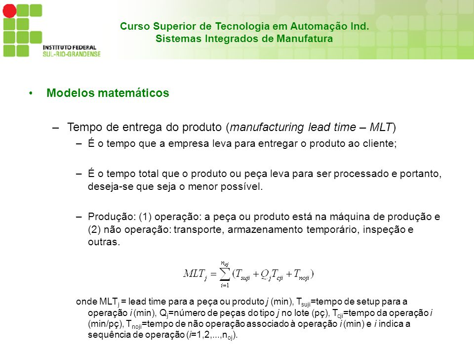 Tempo de entrega do produto (manufacturing lead time – MLT)