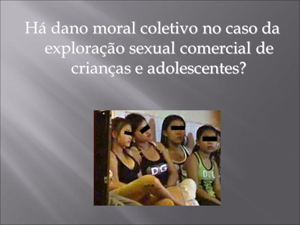 Há dano moral coletivo no caso da exploração sexual comercial de crianças e adolescentes