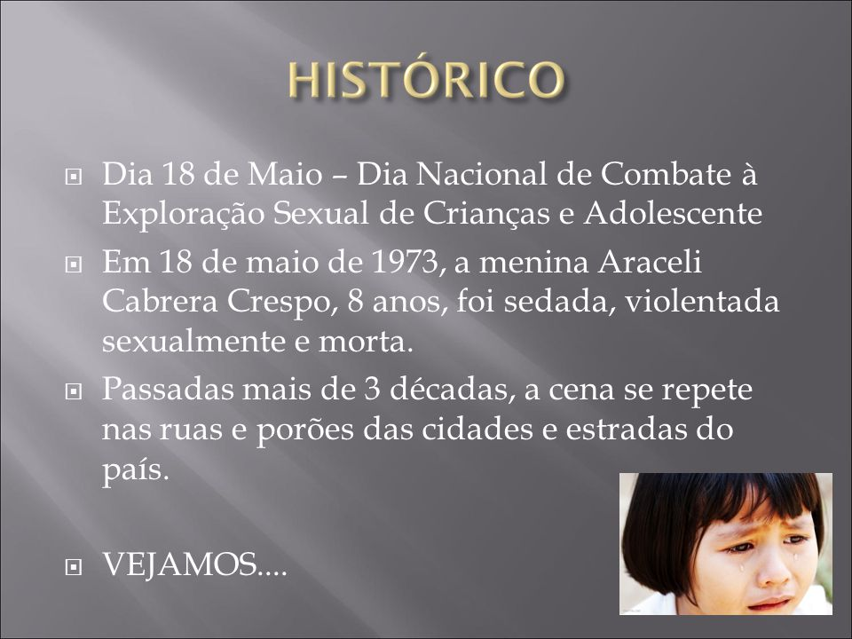 Dia 18 de Maio – Dia Nacional de Combate à Exploração Sexual de Crianças e Adolescente
