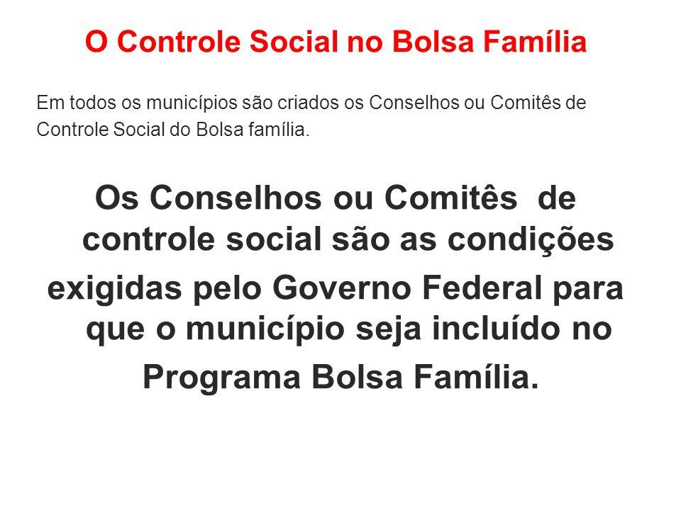 Os Conselhos ou Comitês de controle social são as condições
