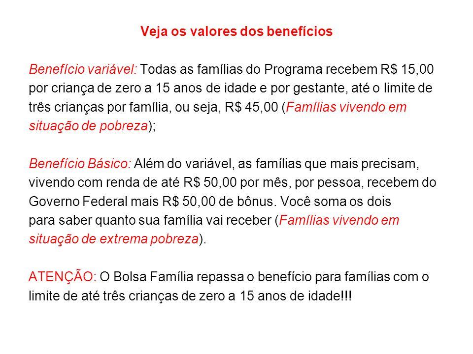 Veja os valores dos benefícios