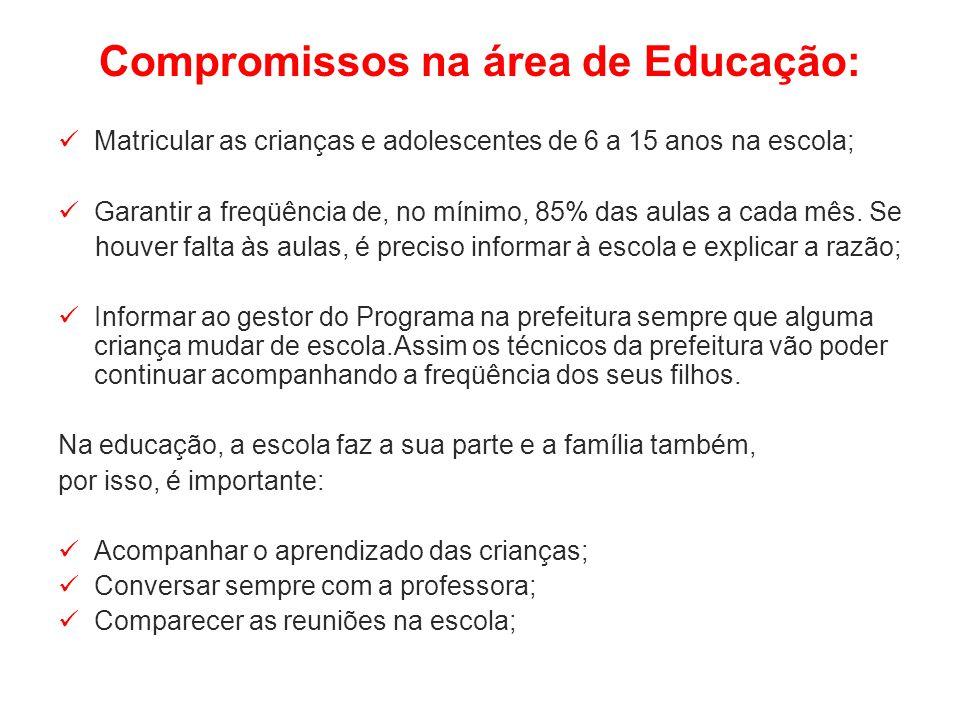 Compromissos na área de Educação: