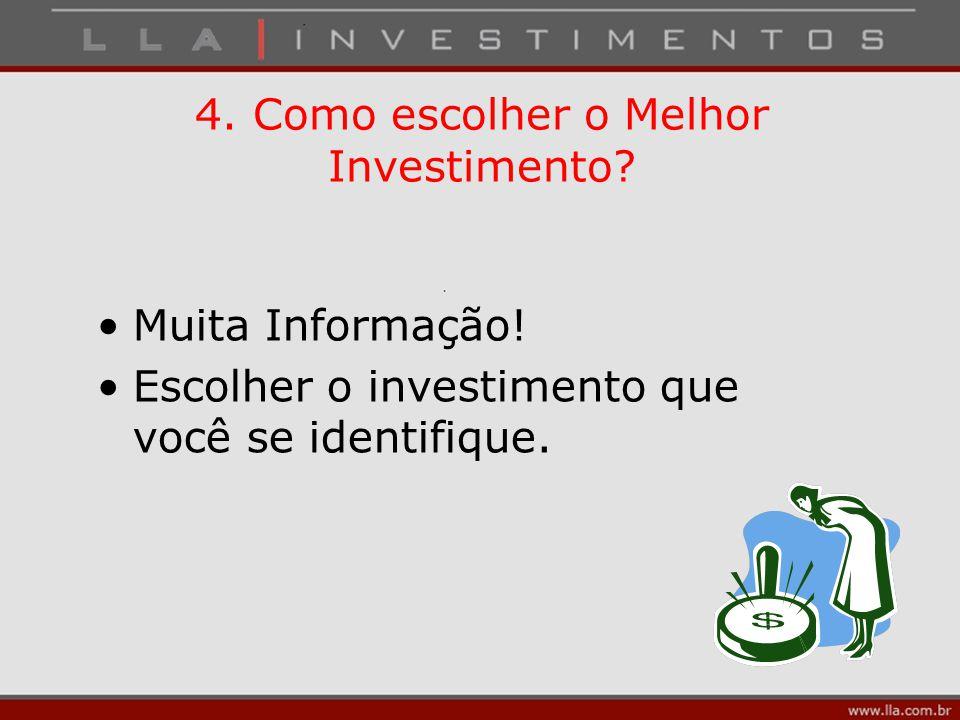 4. Como escolher o Melhor Investimento