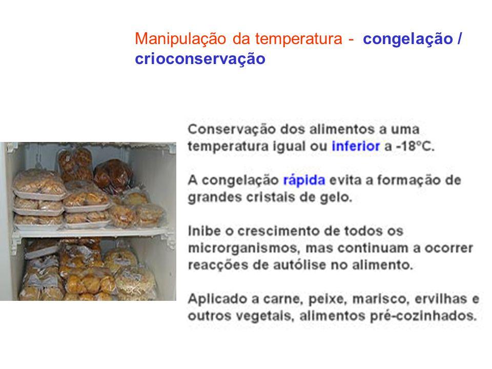 Manipulação da temperatura - congelação /