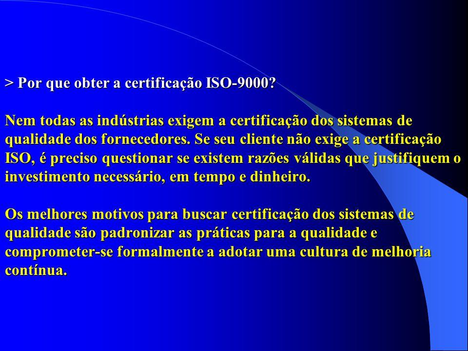 > Por que obter a certificação ISO-9000