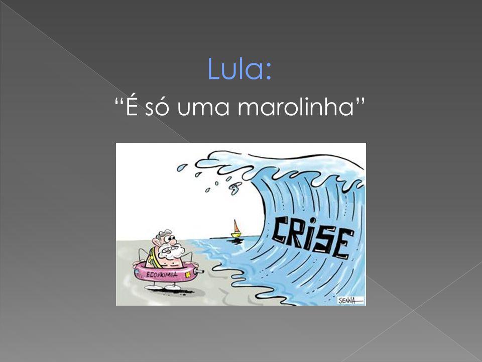 Lula: É só uma marolinha