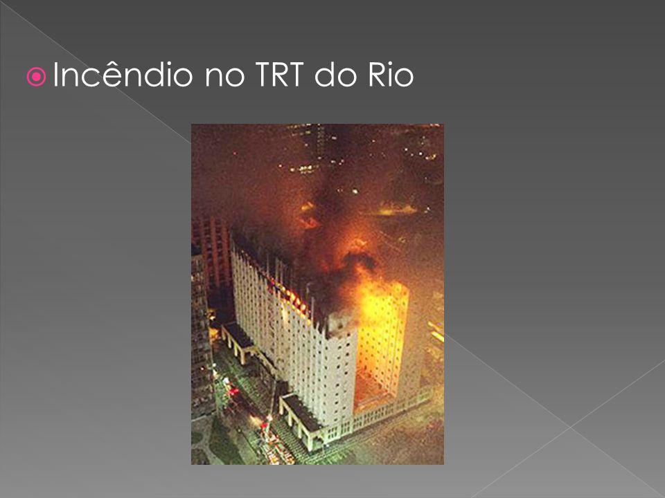 Incêndio no TRT do Rio