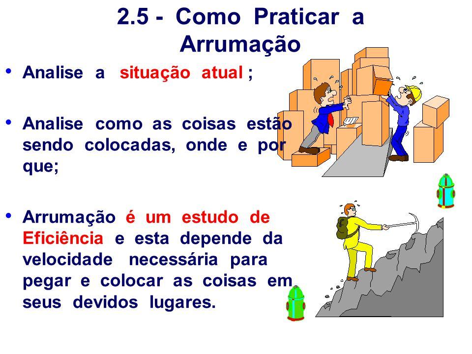 2.5 - Como Praticar a Arrumação