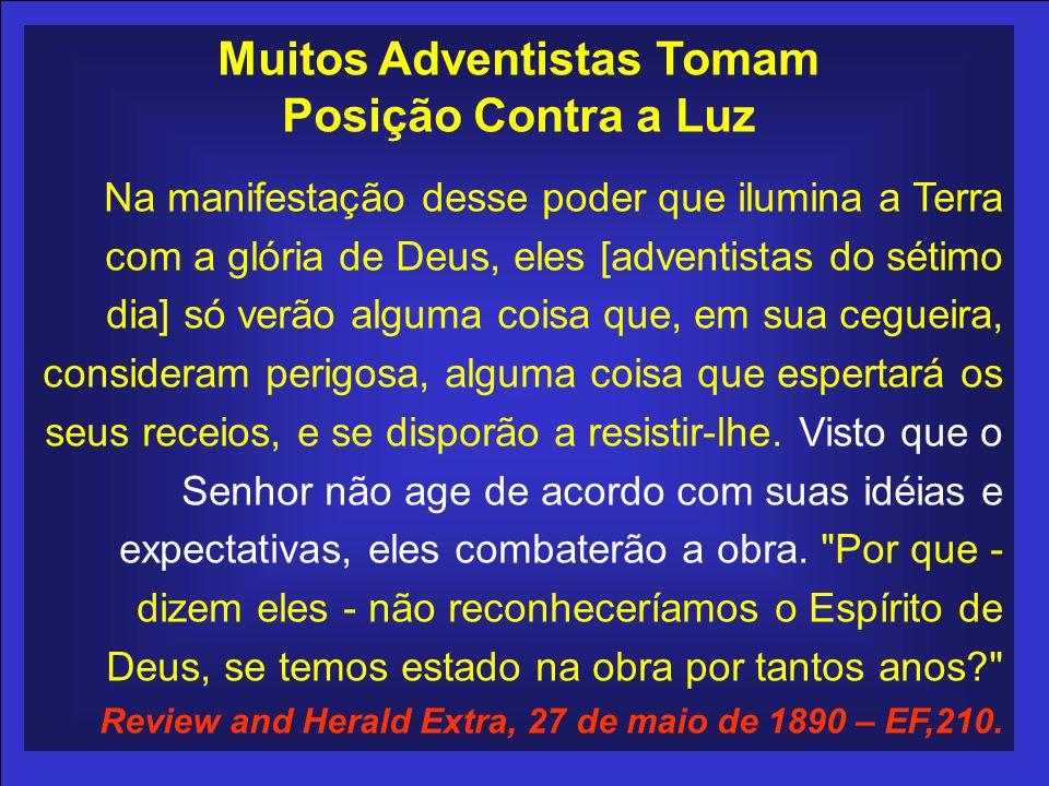 Muitos Adventistas Tomam