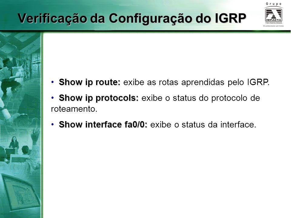 Verificação da Configuração do IGRP