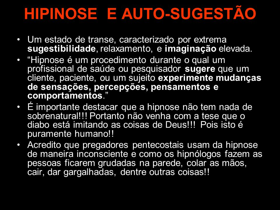 HIPINOSE E AUTO-SUGESTÃO