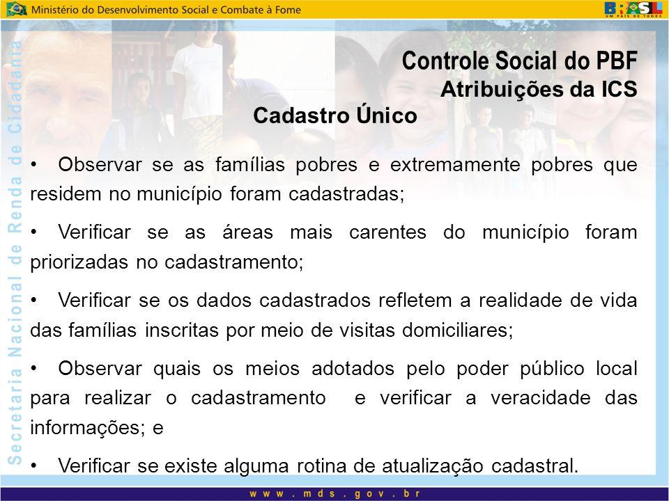 Controle Social do PBF Atribuições da ICS Cadastro Único