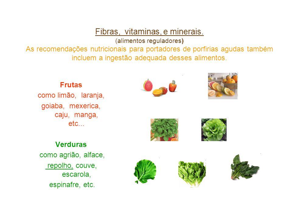 Fibras, vitaminas, e minerais