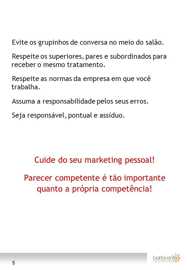 Cuide do seu marketing pessoal!