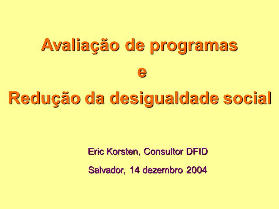 Avaliação de programas e Redução da desigualdade social