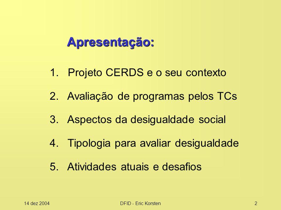 Apresentação: 1. Projeto CERDS e o seu contexto
