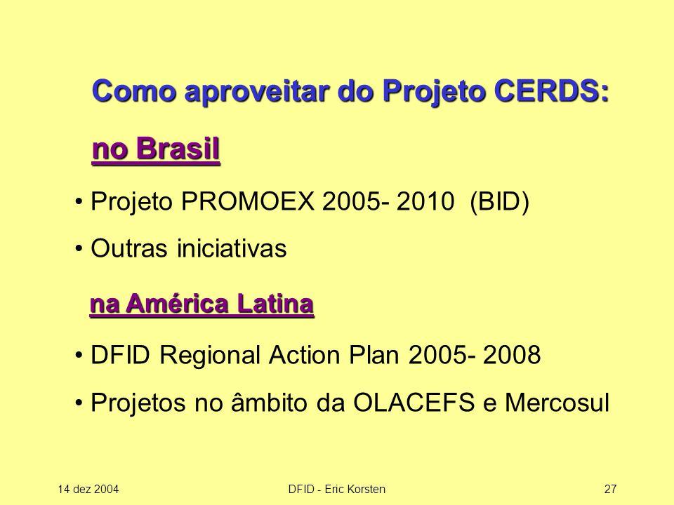 Como aproveitar do Projeto CERDS: no Brasil
