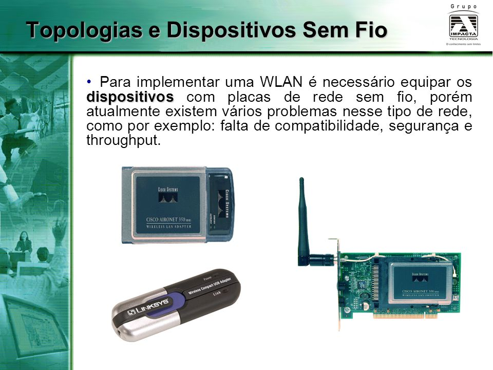 Topologias e Dispositivos Sem Fio