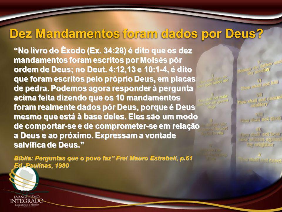 Dez Mandamentos foram dados por Deus
