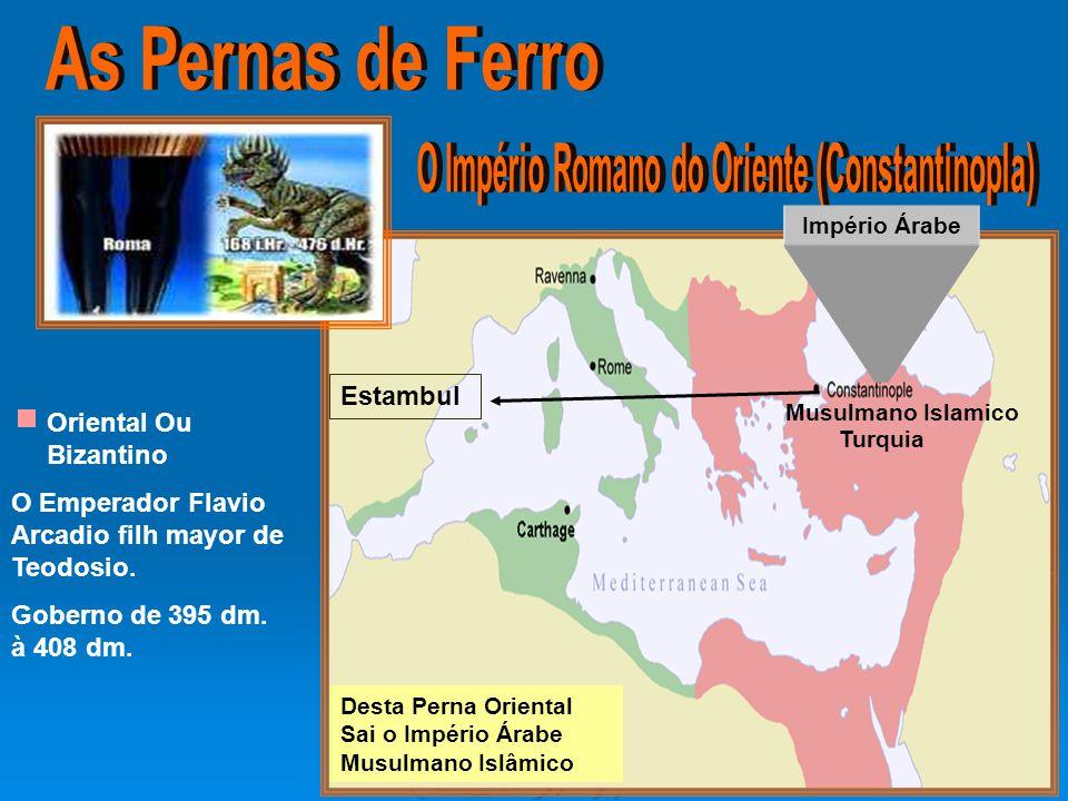 O Império Romano do Oriente (Constantinopla)