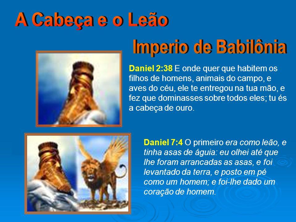 A Cabeça e o Leão Imperio de Babilônia