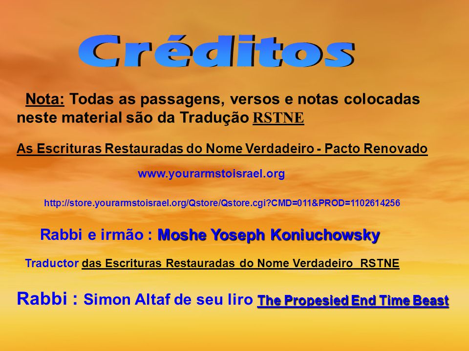 Rabbi : Simon Altaf de seu liro The Propesied End Time Beast