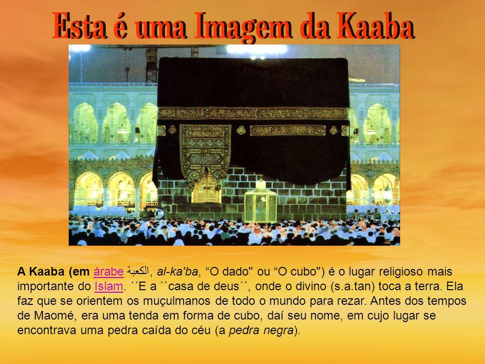 Esta é uma Imagem da Kaaba