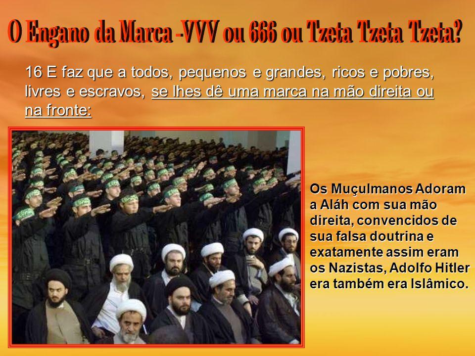 O Engano da Marca -VVV ou 666 ou Tzeta Tzeta Tzeta