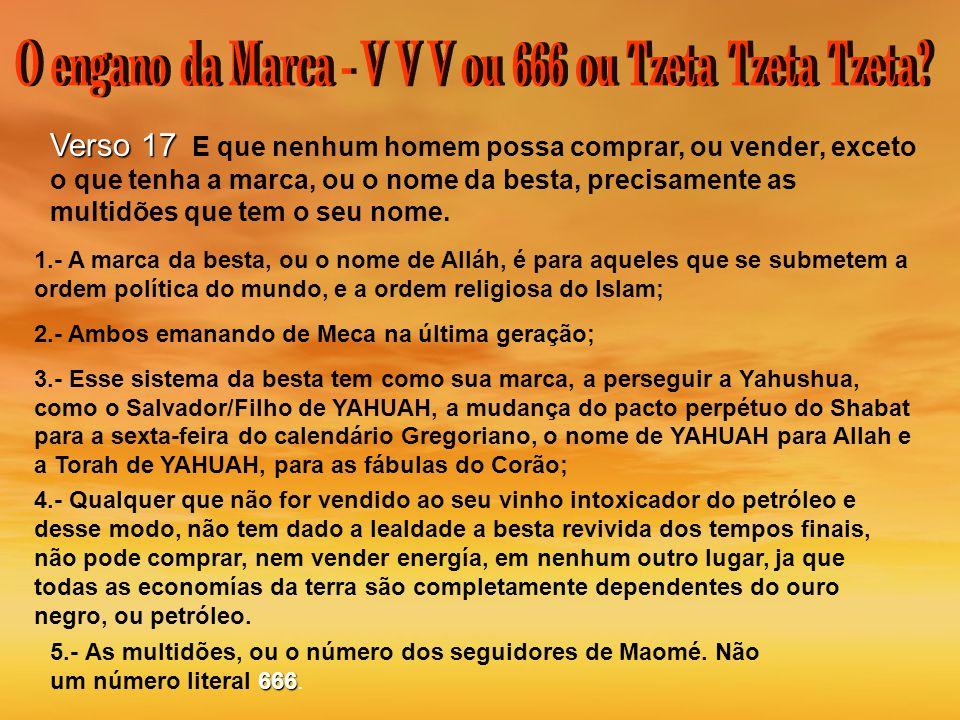 O engano da Marca - V V V ou 666 ou Tzeta Tzeta Tzeta