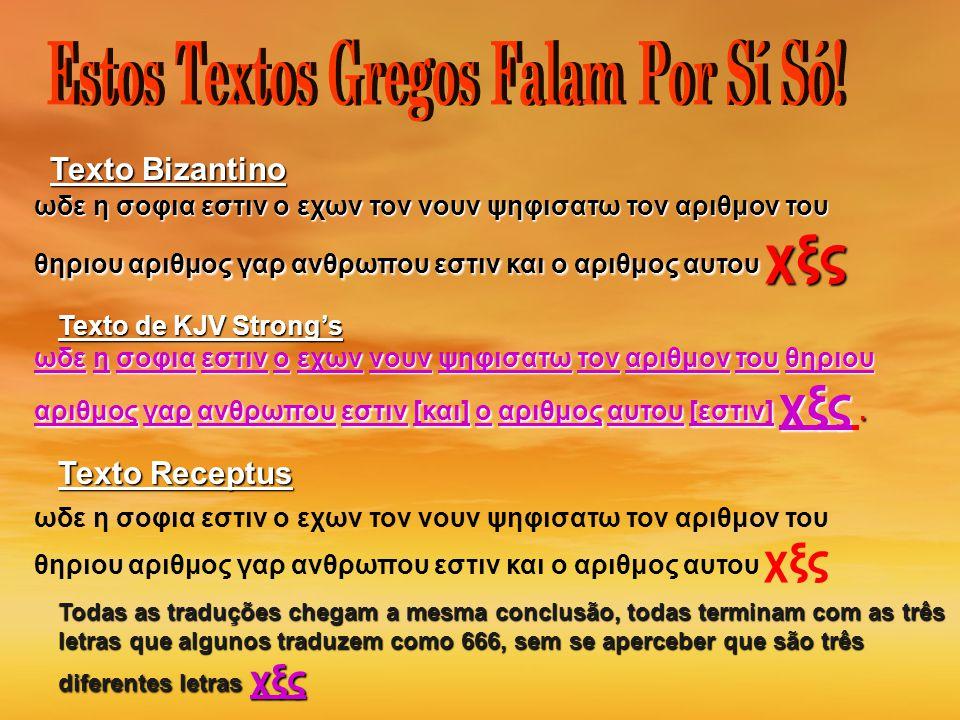 Estos Textos Gregos Falam Por Sí Só!