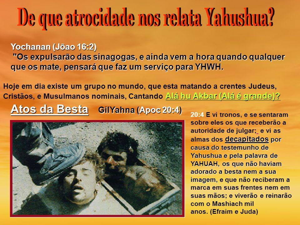 De que atrocidade nos relata Yahushua