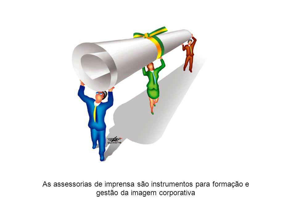 As assessorias de imprensa são instrumentos para formação e gestão da imagem corporativa