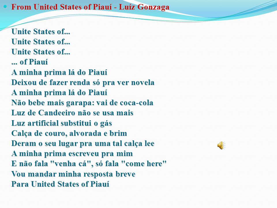 From United States of Piauí - Luíz Gonzaga
