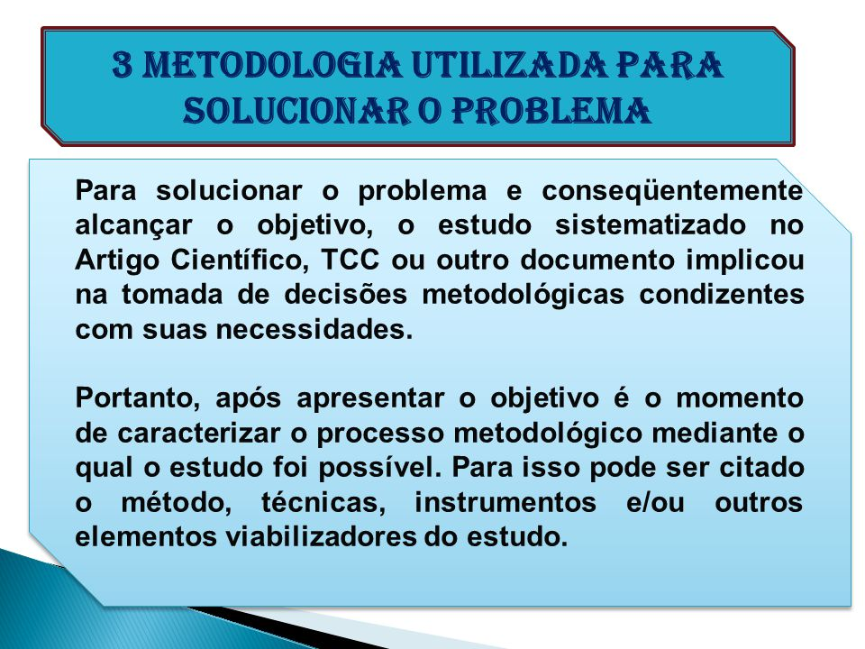 3 Metodologia utilizada para solucionar o problema