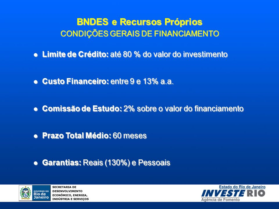 BNDES e Recursos Próprios