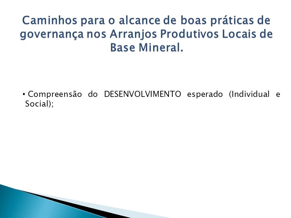 Caminhos para o alcance de boas práticas de governança nos Arranjos Produtivos Locais de Base Mineral.
