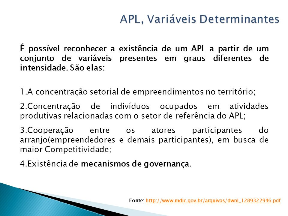 APL, Variáveis Determinantes