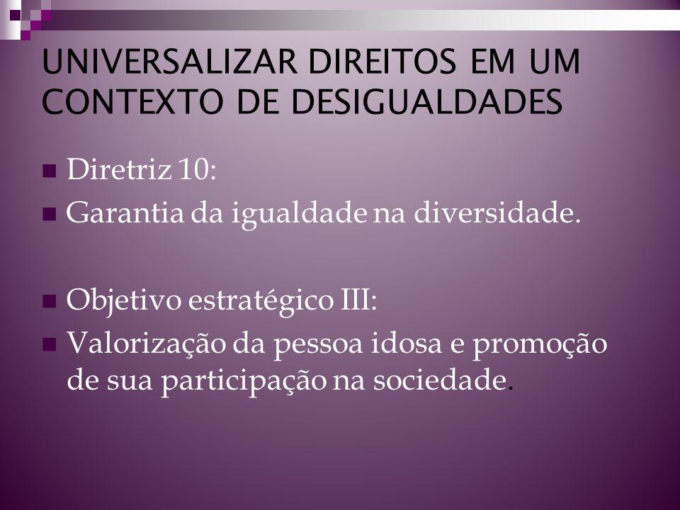 UNIVERSALIZAR DIREITOS EM UM CONTEXTO DE DESIGUALDADES