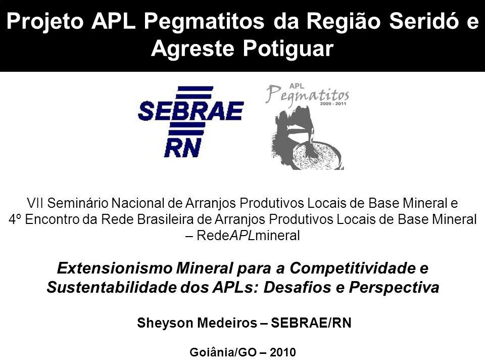 Projeto APL Pegmatitos da Região Seridó e Agreste Potiguar
