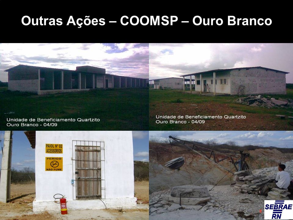 Outras Ações – COOMSP – Ouro Branco