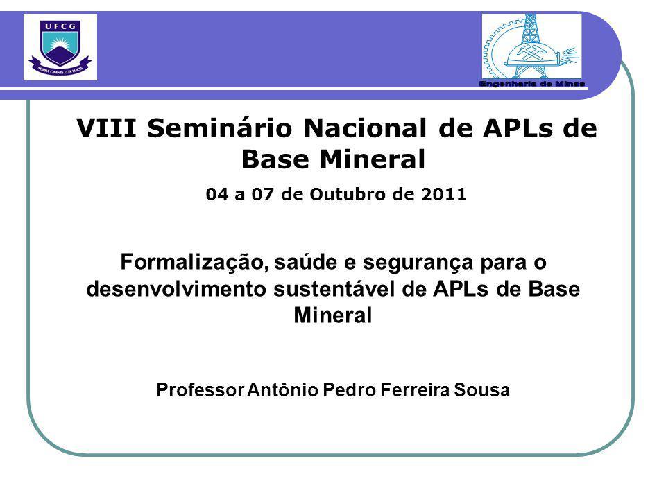 Engenharia de Minas VIII Seminário Nacional de APLs de Base Mineral