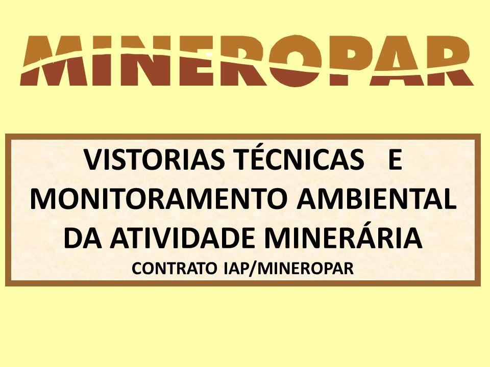 VISTORIAS TÉCNICAS E MONITORAMENTO AMBIENTAL DA ATIVIDADE MINERÁRIA