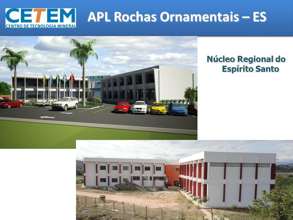 APL Rochas Ornamentais – ES Núcleo Regional do Espírito Santo