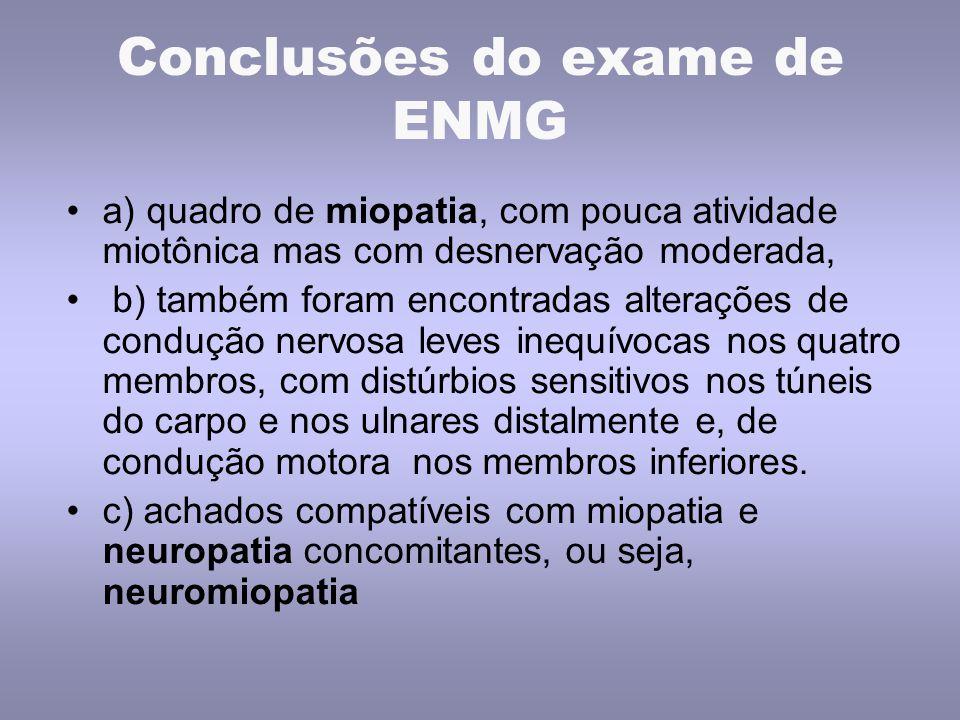Conclusões do exame de ENMG