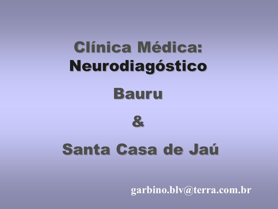 Clínica Médica: Neurodiagóstico