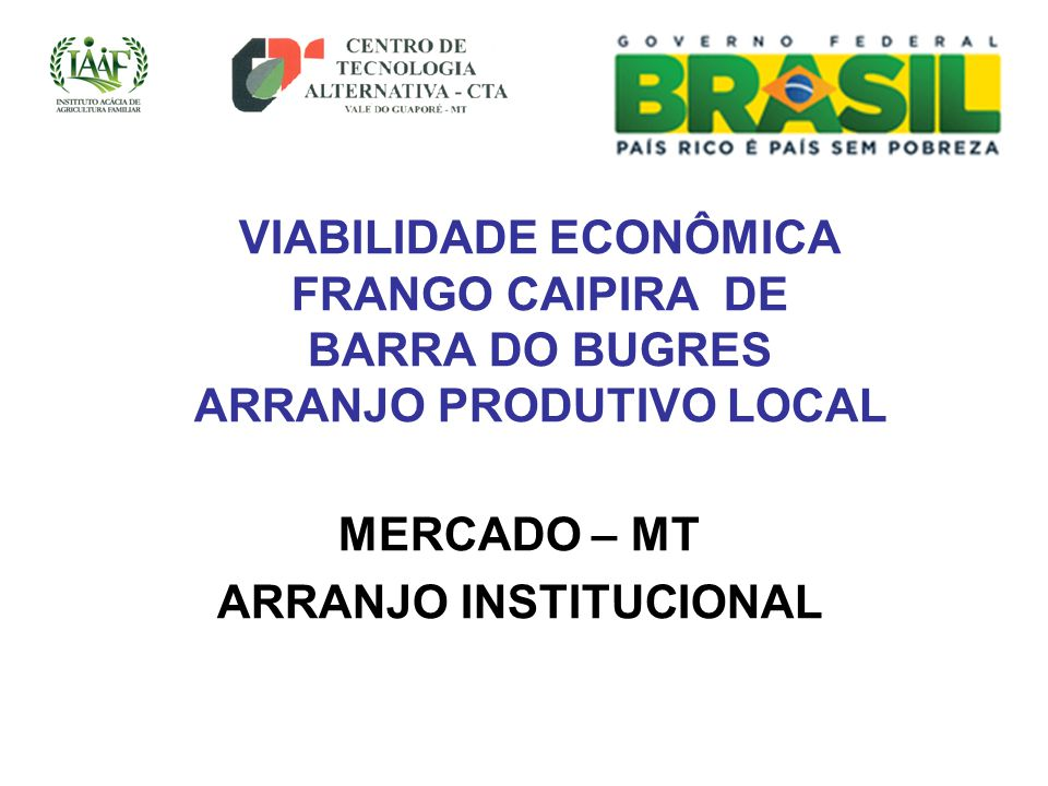 MERCADO – MT ARRANJO INSTITUCIONAL